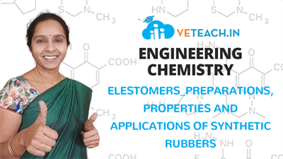 ELESTOMERS PREPARATIONS,PROPERTIES AND APPLICATIONS OF SYNTHETIC RUBBERS