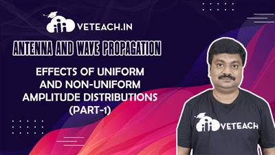 Effects Of Uniform And Non-Uniform Amplitude Distributions (Part-1)
