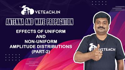 Effects Of Uniform And Non-Uniform Amplitude Distributions (Part-2)
