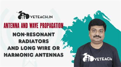 Non-Resonant Radiators And Long Wire Or Harmonic Antennas