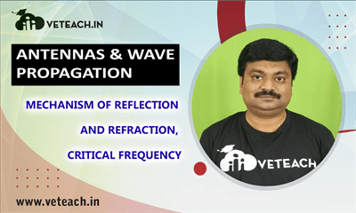 Mechanism Of Rfflection And Refraction, Critical Frequancy