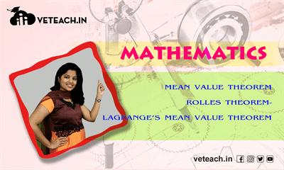 Mean Value Theorem Rolles Theorem-Labranges Mean Value Theorem