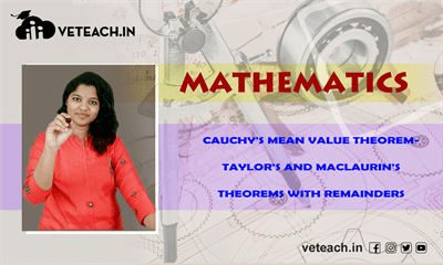 Cauchys Mean Value Theorem-Taylors And Maclaurins Theorems With Remainders