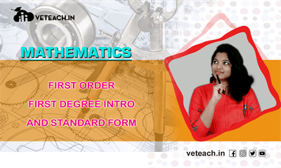 First Order First Degree Intro And Standard Form Examples