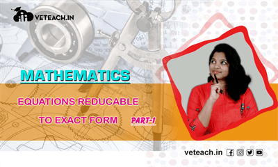 Equations Reducable To Exact Form