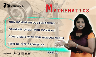 Non Homogeneous Equations Of Higher Order With Constant Cofficients-With Non Homogeneous Term Of Type E Power Ax-1 PART-2