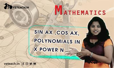Sin Ax ,Cos Ax,  Polynomials In X Power N