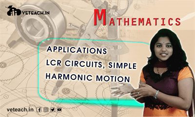 Applications Lcr Circuits, Simple Harmonic Motion