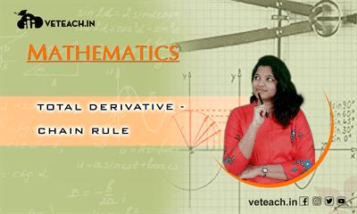 Total Derivative -Chain Rule