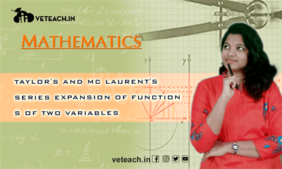 Taylor's And Mc Laurent's Series Expansion Of Functions Of Two Variables