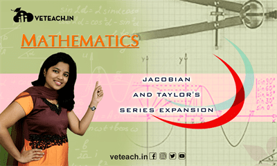 Jacobian And Taylor's Series Expansion