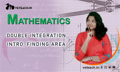 Double Integration Intro, Finding Area