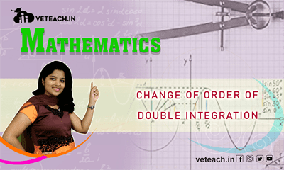 Change Of Order Of Double Integration