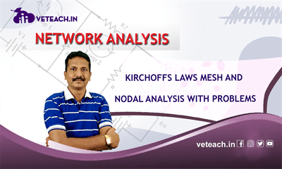 Kirchoffs Laws Mesh And Nodal Analysis With Problems