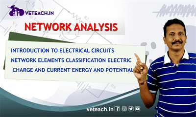Introduction To Electrical Circuits Network Elements Classification Electric Charge And Current Energy And Potential