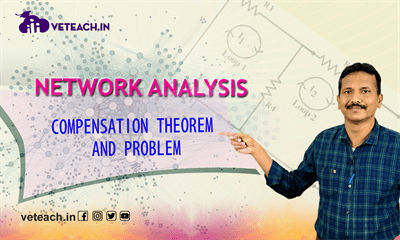 Compensation Theorem And Problem
