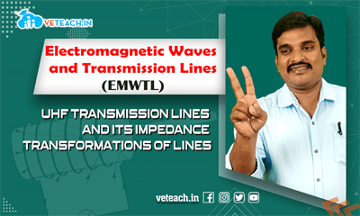 Uhf Transmission Lines And Its Impedance Transformations Of Lines