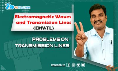 Problems On Transmission Lines