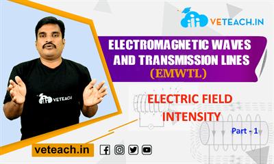 ELECTRIC FIELD INTENSITY_PART-1
