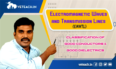 Classification Of Good Conductors & Good Dielectries