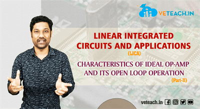 Characteristics Of Ideal Opamp And Its Open Loop Operation Part-2