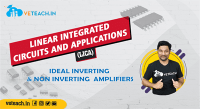 Ideal Inverting &Non Inverting  Amplifiers