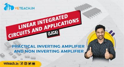 Practical Inverting Amplifier And Non Inverting Amplifier