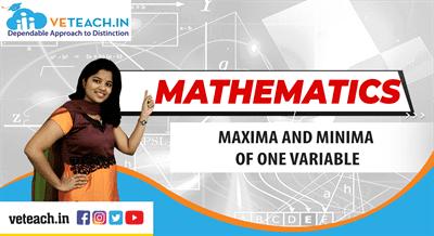 Maxima And Minima Of One Variable