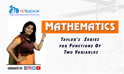 Taylor's  Series for Functions Of Two Variables
