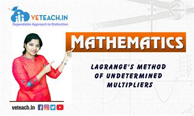 Lagrange's Method(With Constraints)