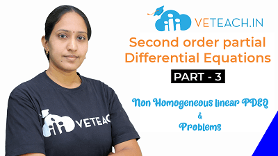 SECOND ORDER PDEQ_NON HOMOGENEOUS LINEAR PDEQ